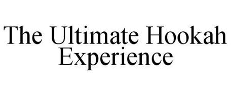 THE ULTIMATE HOOKAH EXPERIENCE