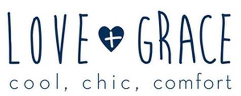 LOVE + GRACE COOL, CHIC, COMFORT