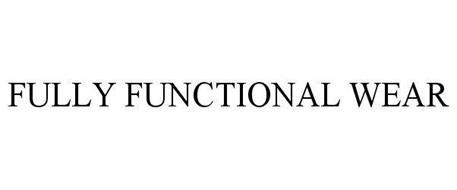 FULLY FUNCTIONAL WEAR