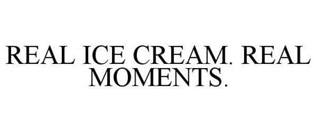 REAL ICE CREAM. REAL MOMENTS.
