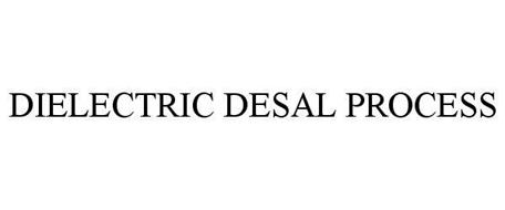 DIELECTRIC DESAL PROCESS
