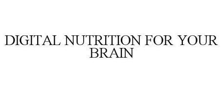 DIGITAL NUTRITION FOR YOUR BRAIN