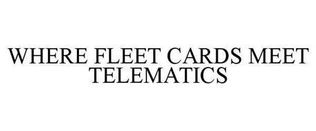 WHERE FLEET CARDS MEET TELEMATICS