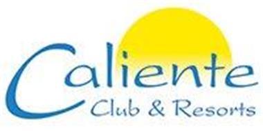 CALIENTE CLUB & RESORTS