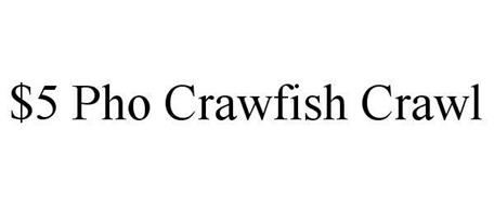 $5 PHO CRAWFISH CRAWL