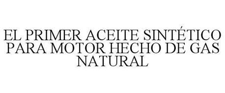 EL PRIMER ACEITE SINTÉTICO PARA MOTOR HECHO DE GAS NATURAL