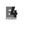 E4 INTELLIGENCE