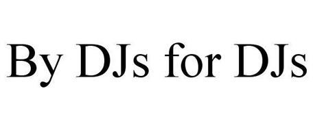 BY DJS FOR DJS