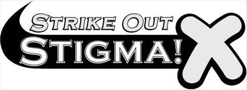 STRIKE OUT STIGMA! X