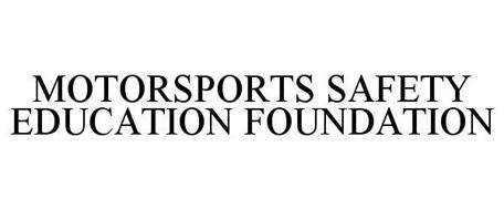 MOTORSPORTS SAFETY EDUCATION FOUNDATION