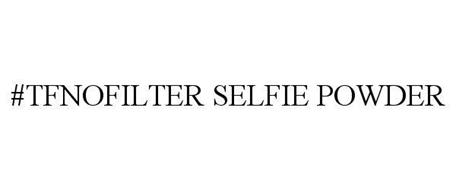#TFNOFILTER SELFIE POWDER
