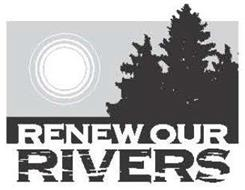 RENEW OUR RIVERS