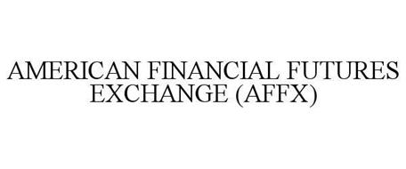 AMERICAN FINANCIAL FUTURES EXCHANGE (AFFX)