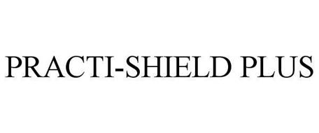 PRACTI-SHIELD PLUS