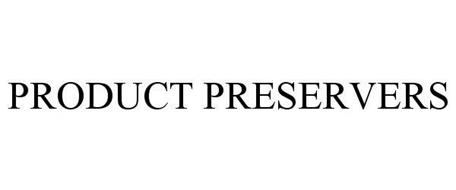 PRODUCT PRESERVERS