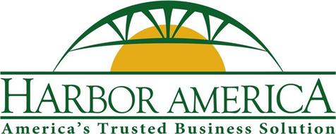 HARBOR AMERICA AMERICA'S TRUSTED BUSINESS SOLUTION