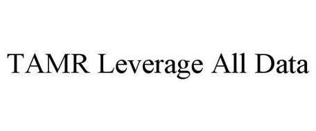 TAMR LEVERAGE ALL DATA