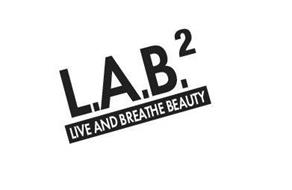 L.A.B.² LIVE AND BREATHE BEAUTY