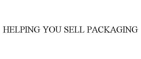 HELPING YOU SELL PACKAGING