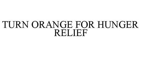 TURN ORANGE FOR HUNGER RELIEF