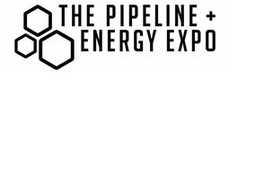THE PIPELINE + ENERGY EXPO