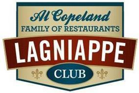 AL COPELAND FAMILY OF RESTAURANTS LAGNIAPPE CLUB