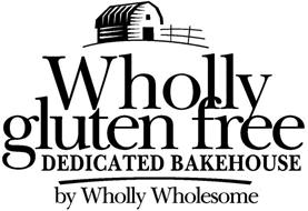 WHOLLY GLUTEN FREE DEDICATED BAKEHOUSE BY WHOLLY WHOLESOME
