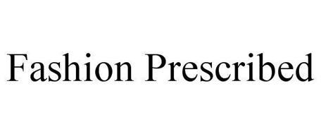 FASHION PRESCRIBED