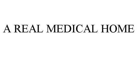 A REAL MEDICAL HOME