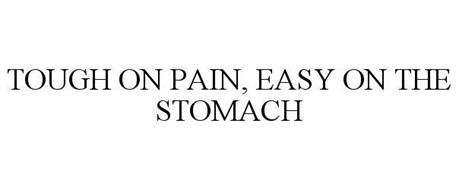 TOUGH ON PAIN, EASY ON THE STOMACH