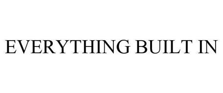 EVERYTHING BUILT IN