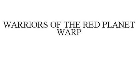 WARRIORS OF THE RED PLANET WARP