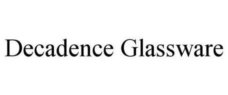 DECADENCE GLASSWARE