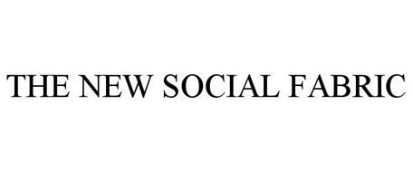 THE NEW SOCIAL FABRIC