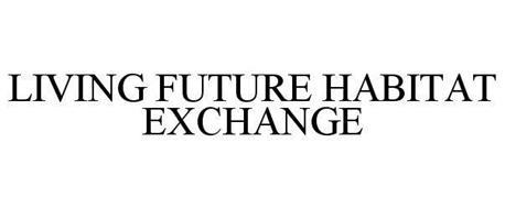 LIVING FUTURE HABITAT EXCHANGE