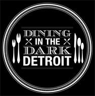 DINING IN THE DARK DETROIT