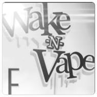 WAKE-N-VAPE