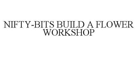 NIFTY-BITS BUILD A FLOWER WORKSHOP