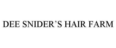 DEE SNIDER'S HAIR FARM