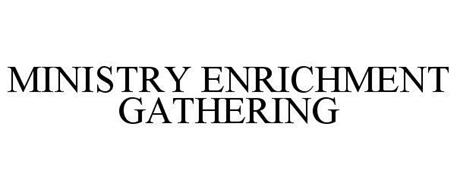 MINISTRY ENRICHMENT GATHERING