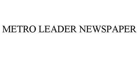 METRO LEADER NEWSPAPER