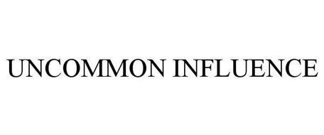 UNCOMMON INFLUENCE