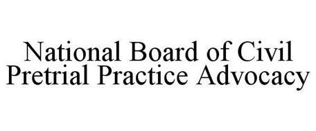 NATIONAL BOARD OF CIVIL PRETRIAL PRACTICE ADVOCACY