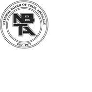 NBTA NATIONAL BOARD OF TRIAL ADVOCACY EST. 1977
