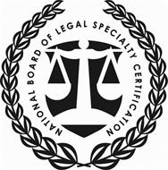 NATIONAL BOARD OF LEGAL SPECIALTY CERTIFICATION