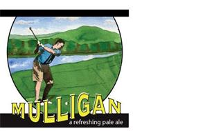 MULLIGAN A REFRESHING PALE ALE