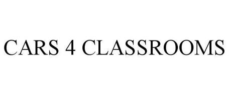 CARS 4 CLASSROOMS