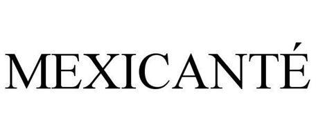 MEXICANTÉ