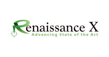 RENAISSANCE X ADVANCING STATE OF THE ART