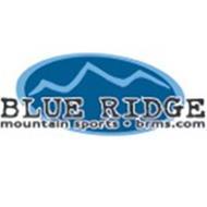 BLUE RIDGE MOUNTAIN SPORTS · BRMS.COM